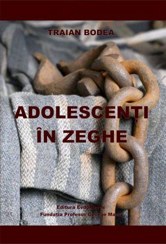 ¤ Adolescenţi în zeghe