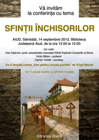 Conferinţa Sfintii inchisorilor - Aiud, 14 septembrie