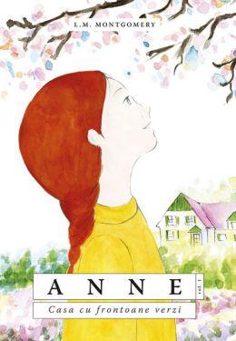 Anne. Casa cu frontoane verzi - L.M. Montgomery (CARTE)