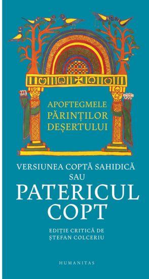 Apoftegmele parintilor desertului. Versiunea copta sahidica sau Patericul copt