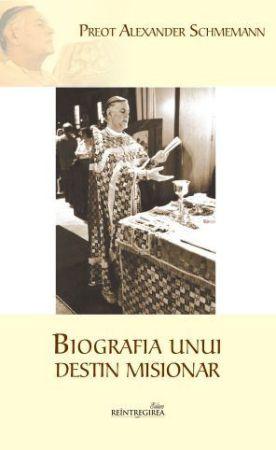 Biografia unui destin misionar