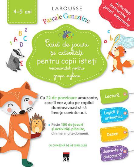 Caiet de jocuri și activități pentru copii isteți 4-5 ani (grupa mijlocie)