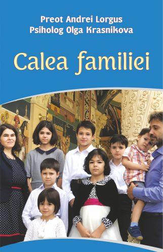 Calea familiei - Andrei Lorgus (CARTE)