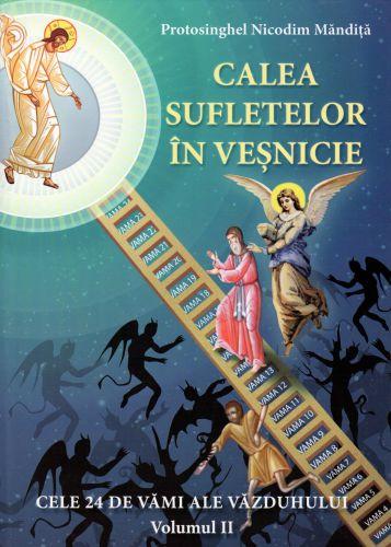Calea sufletelor in vesnicie vol. 2