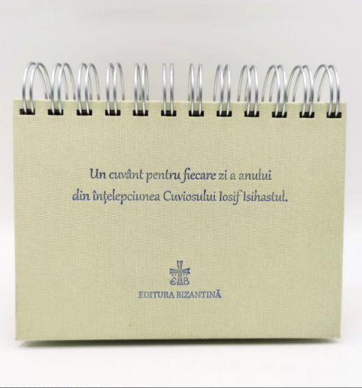 Calendar - Un cuvânt pentru fiecare zi a anului din înțelepciunea Cuviosului Gheron Iosif Isihastul