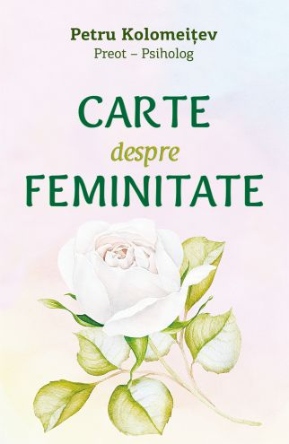 Carte despre feminitate - Paul Kolomeitev (CARTE)