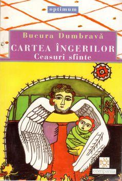 Cartea îngerilor. Ceasuri sfinte