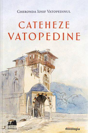 Cateheze vatopedine - Vatopedinul Iosif (CARTE)