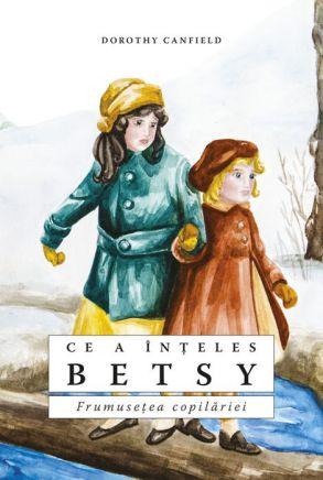 Ce a înțeles Betsy