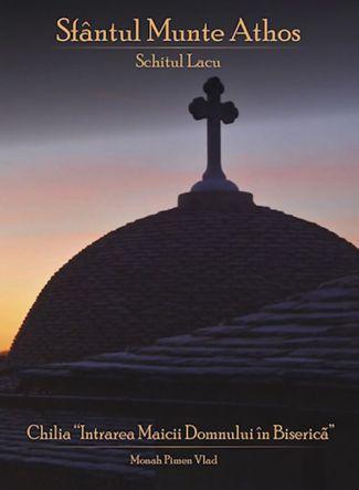 Chilia Intrarea Maicii Domnului în Biserică din Schitul Lacu, Sfântul Munte Athos
