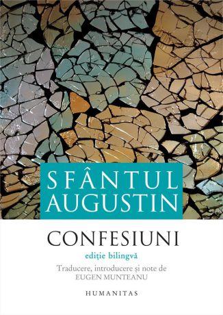 Confesiuni -  Fericitul Augustin (CARTE)