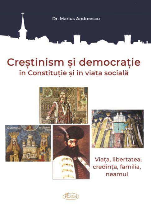 Creștinism și democrație în Constituție și în viața socială