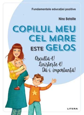 Copilul meu cel mare este gelos - Nina Bataille (CARTE)