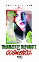 ¤ Tratamente naturiste în cosmetică