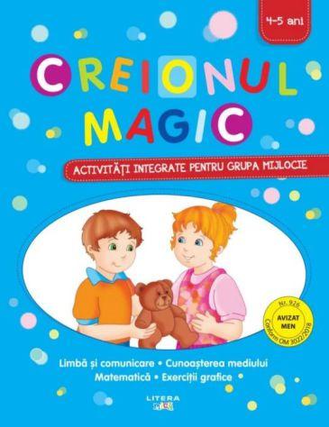 Creionul magic: Activitati integrate pentru grupa mijlocie 4-5 ani
