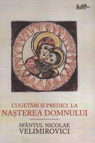 Cugetări și predici la Nașterea Domnului