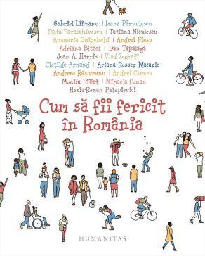 ¤ Cum să fii fericit în România - Oana Barna (CARTE)