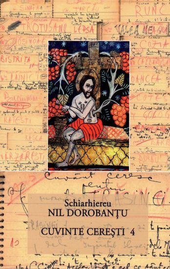 Cuvinte cerești 4 (31) - Ieroschimonah Nil Dorobantu (CARTE)