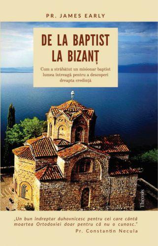 De la baptist la Bizanţ