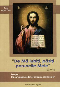De Ma iubiți, păziți poruncile Mele (Ioan 14, 15)