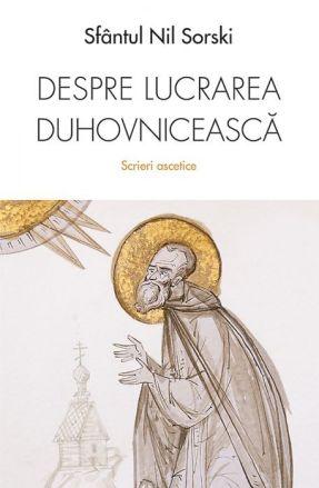 Despre lucrarea duhovnicească