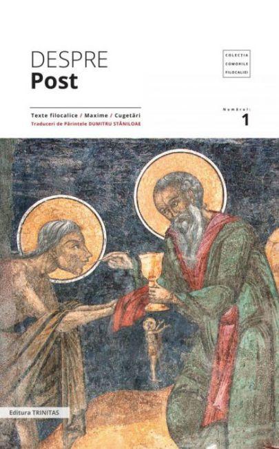 Despre post: texte filocalice, maxime, cugetări