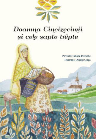 Doamna Cincizecimii si cele sapte trepte - Tatiana Petrache (CARTE)