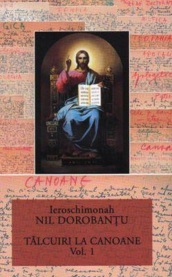 Tâlcuiri la canoane - vol. 1 (12)