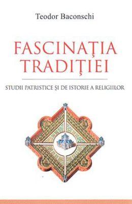 Fascinaţia tradiţiei