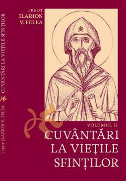 Cuvântări la vieţile sfinţilor - Vol. II
