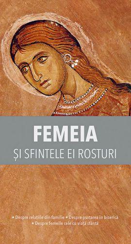 Femeia și sfintele ei rosturi