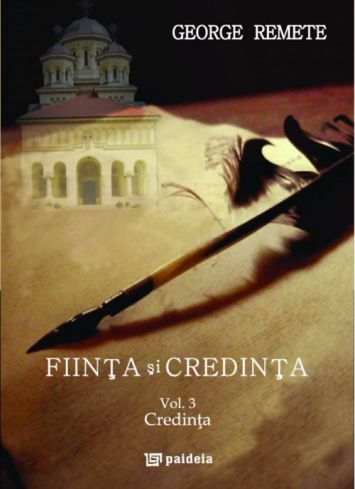 Ființa și credința. Vol. 3 - Credința