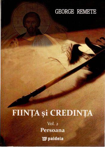 Ființa și credința. Vol. 2 - Persoana