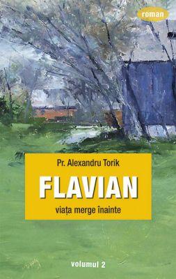 Flavian Vol. 2 - Pr. Alexandru Torik (CARTE)