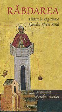 Rabdarea - talcuire la rugaciunea Sfantului Efrem Sirul