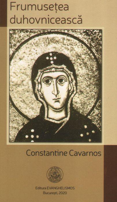 Frumusețea duhovnicească - Constantin Cavarnos (CARTE)