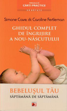¤ Ghidul complet de îngrijire a nou-născutului