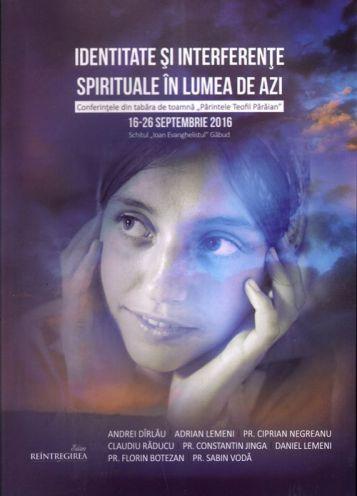Identitate și interferențe spirituale în lumea de azi