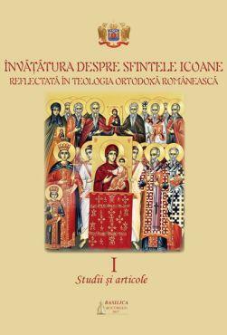 Învăţătura despre Sfintele Icoane reflectată în Teologia Ortodoxă Românească (1) - Pr. Mihai Hau (CĂRTI)