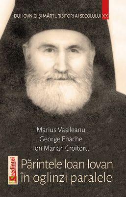 Părintele Ioan Iovan în oglinzi paralele - Marius Vasileanu (CARTE)