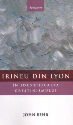 Irineu din Lyon - în identificarea creștinismului