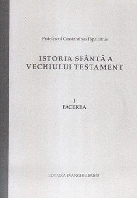 Istoria Sfântă a Vechiului Testament - Protoiereul Constantinos Papaiannis (CARTE)