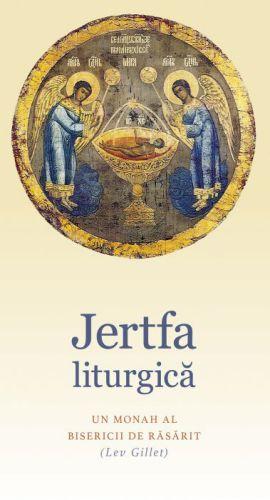 Jertfa liturgica -   *** (CARTE)