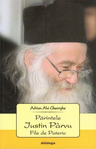 | Părintele Iustin Pârvu – File de Pateric