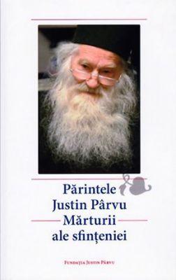 Părintele Justin Pârvu - Mărturii ale sfinţeniei -   *** (CĂRTI)