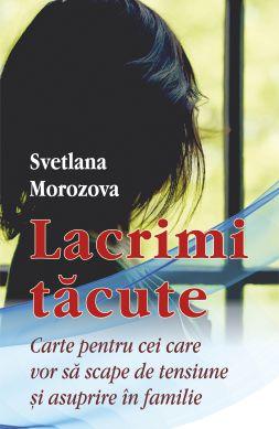 Lacrimi tăcute - Svetlana Morozova (CARTE)