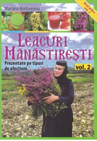Leacuri mănăstirești. Vol. 2 - Mariana Borloveanu (CARTE)