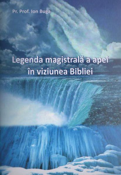 Legenda magistrală a apei în viziunea Bibliei