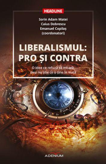 Liberalismul: pro şi contra
