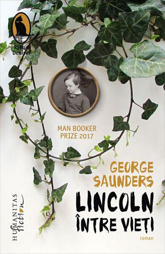 Lincoln între vieţi - George Saunders (CARTE)